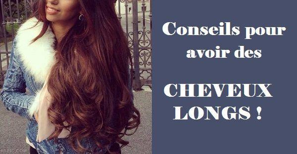 Des conseils pour avoir des cheveux longs