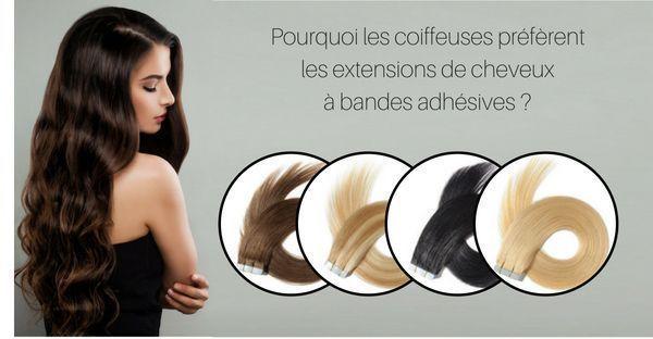 Pourquoi les coiffeurs préfèrent-ils la méthode d'extension des cheveux à bandes adhésives